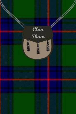 Clan Shaw Tartan Journal/Notebook by Clan Shaw