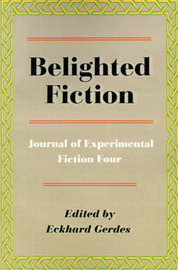 Belighted Fiction: Journal of Experimental Fiction Four image