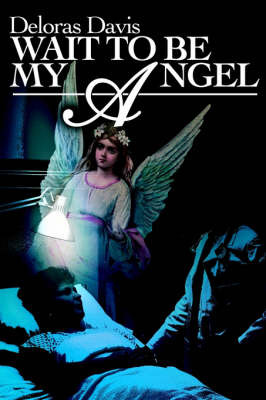 Wait to Be My Angel image