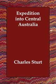 Expedition into Central Australia by Charles Sturt image