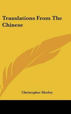 Translations from the Chinese by Christopher Morley image