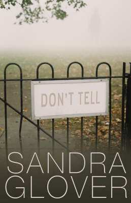 Don't Tell by Sandra Glover