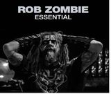 Rob Zombie Essential by Rob Zombie