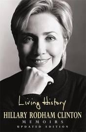 Living History by Hillary Rodham Clinton image