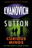 Curious Minds by Janet Evanovich