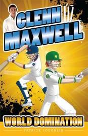 Glenn Maxwell 4 by Patrick Loughlin