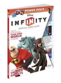 Disney Infinity: Prima's Official Game Guide by Howard Grossman