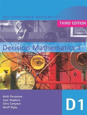 MEI Decision Mathematics 1 3rd Edition by Chris Compton image