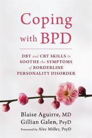 Coping with BPD by Blaise Aguirre