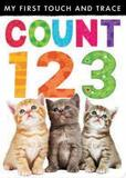My First Touch and Trace: Count 123 by Little Tiger Press