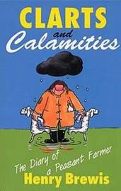Clarts and Calamities by Brewis Henry image
