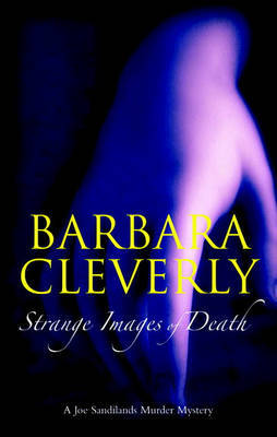 Strange Images of Death by Barbara Cleverly image