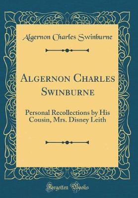 Algernon Charles Swinburne by Algernon Charles Swinburne image