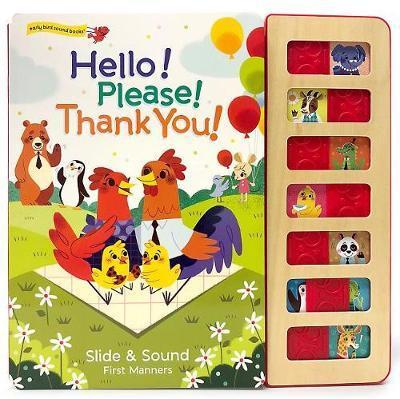 Hello! Please! Thank You! by Ruby Byrd