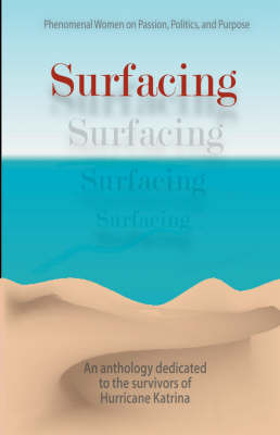 Surfacing... Phenomenal Women on Passion, Politics and Purpose image