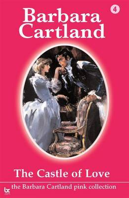 The Castle of Love by Barbara Cartland image