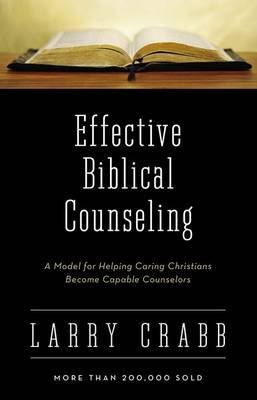 Effective Biblical Counseling by Lawrence J Crabb image