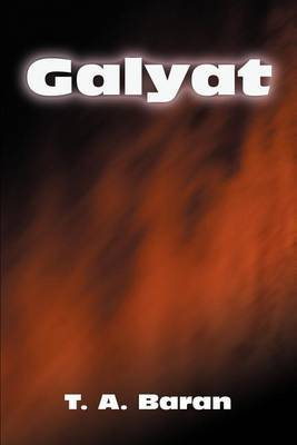 Galyat by T. A Baran