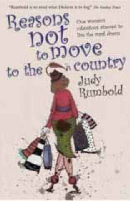 Reasons Not to Move to the Country by Judy Rumbold image