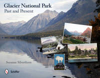 Glacier National Park by Suzanne Silverthorn