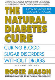 Natural Diabetes Cure by Roger Mason