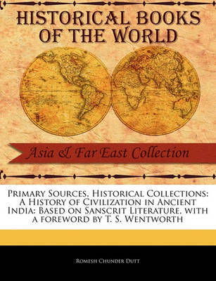 A History of Civilization in Ancient India by Romesh Chunder Dutt image
