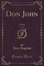 Don John, Vol. 3 of 3 by Jean Ingelow