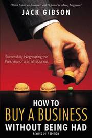 How to Buy a Business Without Being Had by Jack (John V M ) Gibson image