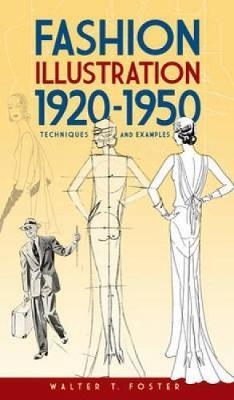 Fashion Illustration 1920-1950 by Walter T. Foster image