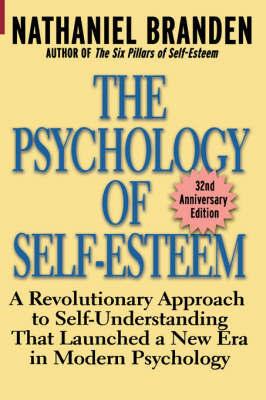 The Psychology of Self-Esteem by Nathaniel Branden