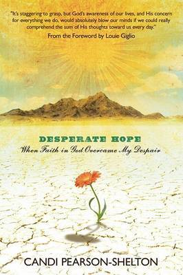 Desperate Hope by Candi Peason-shelton