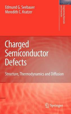Charged Semiconductor Defects by Edmund G. Seebauer image