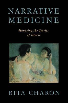 Narrative Medicine by Rita Charon