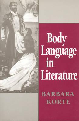 Body Language in Literature by Barbara Korte