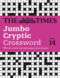 The Times Jumbo Cryptic Crossword Book 14 by The Times