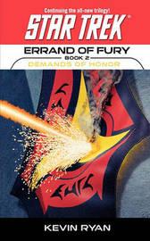 Star Trek: The Original Series: Errand of Fury #2: Demands of Honor by Kevin Ryan