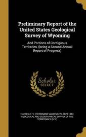 Preliminary Report of the United States Geological Survey of Wyoming image