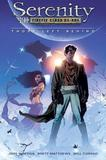 Serenity, Vol. 1: Those Left Behind by Joss Whedon