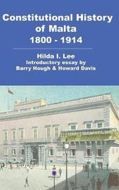 Constitutional History of Malta 1800-1914 by Hilda Lee image