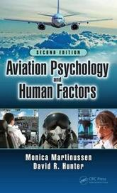 Aviation Psychology and Human Factors by Monica Martinussen