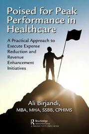 Poised for Peak Performance in Healthcare by Ali Birjandi
