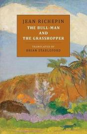 The Bull-Man and the Grasshopper by Jean Richepin image