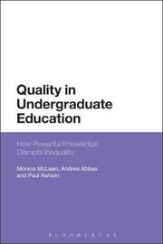 Quality in Undergraduate Education by Monica McLean