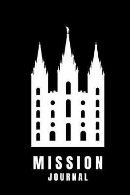 Mission Journal by Lds Notebooks And Journals