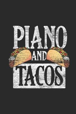 Piano And Tacos by Piano Publishing