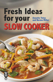 Fresh Ideas for Your Slow Cooker by Annette Yates image