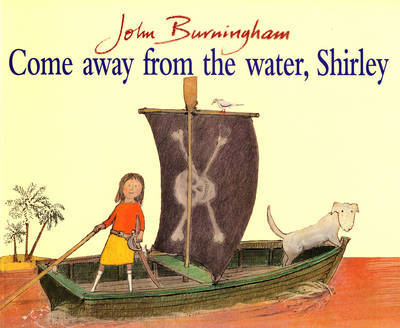 Come Away From The Water, Shirley by John Burningham image