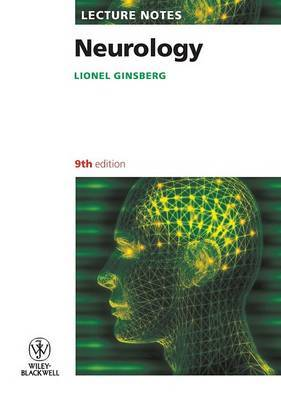 Lecture Notes: Neurology by Lionel Ginsberg image
