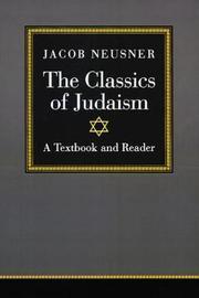 The Classics of Judaism by Jacob Neusner