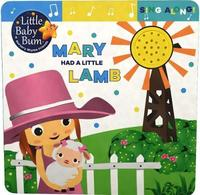 Little Baby Bum Mary Had a Little Lamb by Parragon Books Ltd